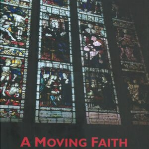 A Moving Faith